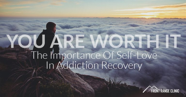 You Are Worth It_ The Importance Of Self-Love In Addiction Recovery